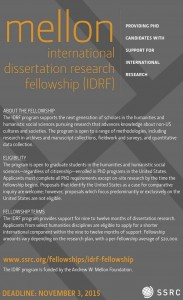 ssrc mellon international dissertation research fellowship Mellon international dissertation research fellowship //wwwssrcorg/fellowships/view/idrf-fellowship/ 3 other recommended grants not listed on the apa pages:.