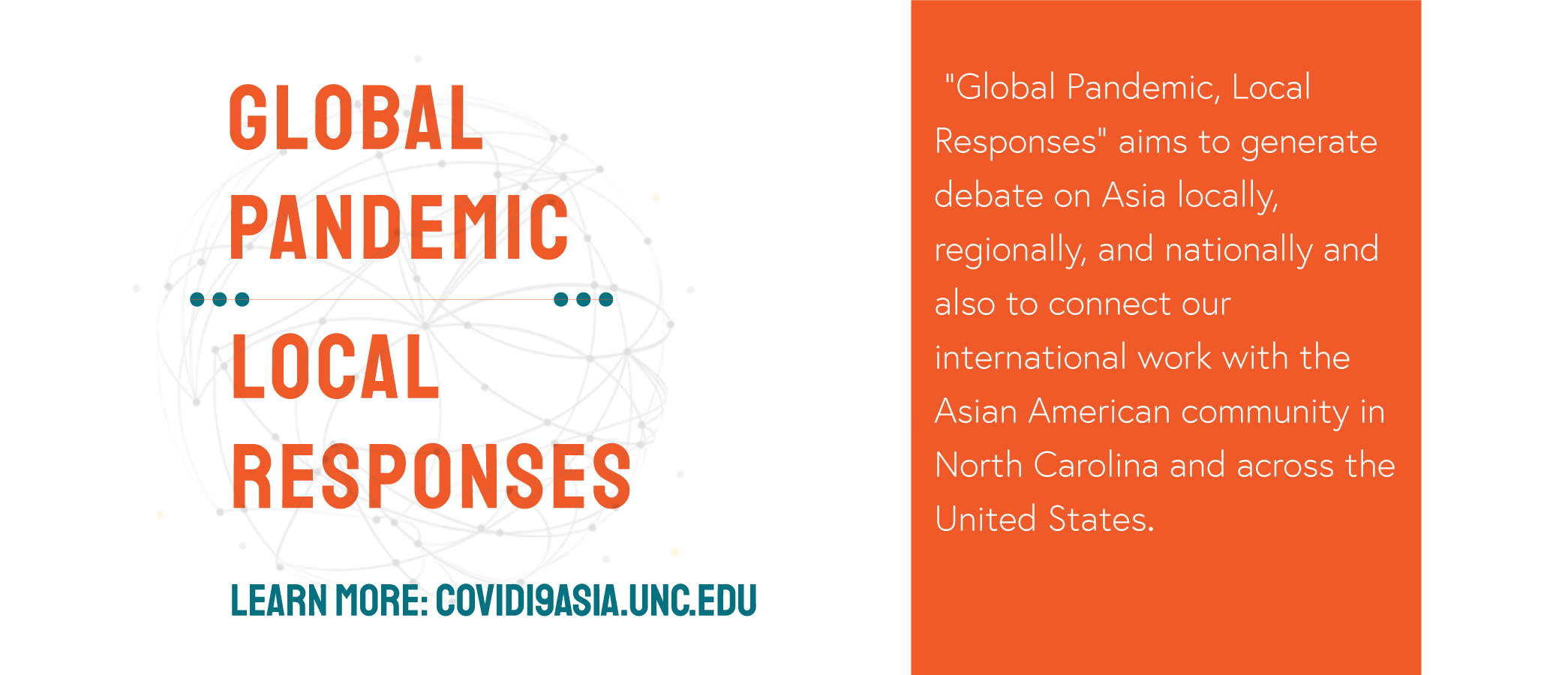 Global Pandemic/Local Responses: Learn more at Covid19asia.unc.edu