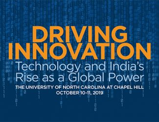 riving Innovation: Technology and India's Rise as a Global Power on October 10-11, 2019.